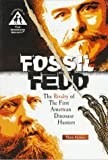 Fossil Feud: The Rivalry of the First American Dinosaur Hunters (0382391497) by Thom Holmes