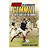 Archie Gemmill: Both Sides of the Border - My Autobiographyby Archie Gemmill