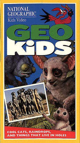 National Geographic's GeoKids: Cool Cats, Raindrops, and Things That Live in Holes [VHS]