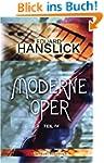 Moderne Oper: Teil 4: Musikalisches S...