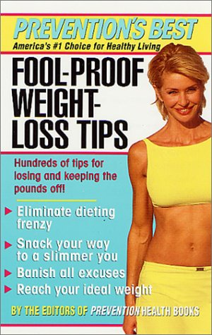 Fool-Proof-Weight-Loss Tips, The Editors of Prevention Health Books