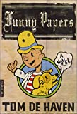 Funny Papers: A Novel (0312421346) by De Haven, Tom