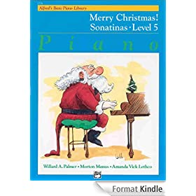 Alfred's Basic Piano Course Merry Christmas!, Bk 5: Sonatinas