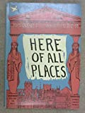 Here, of All Places (0719508010) by Lancaster, Osbert