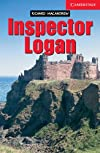 Inspector Logan: Level 1 (Cambridge English Readers)