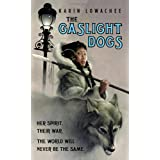"The Gaslight Dogsvon ""Karin Lowachee"""