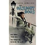 """The Gaslight Dogsvon """"Karin Lowachee"""""""
