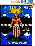 La raza del maiz: The Corn People (Sp...