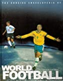img - for The Concise Encyclopedia of World Football book / textbook / text book