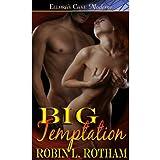 BIG Temptation ~ Robin L. Rotham