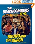 Bruno and the Beach: The Beachcombers...