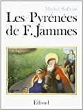 img - for Les Pyrenees de Francis Jammes (Les Chemins de l'oeuvre) (French Edition) book / textbook / text book