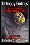 img - for Unhappy Endings: Tales from the world of Adrian's Undead Diary Volume One (Volume 1) book / textbook / text book