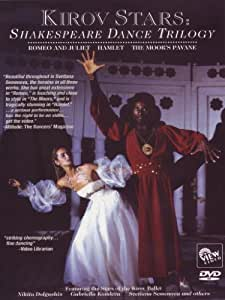 KIROV STARS: Shakespeare Dance Trilogy