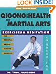 Qigong for Health & Martial Arts: Exe...