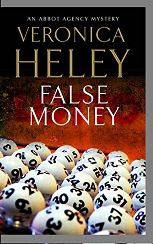 False Money (Abbot Agency, #5)