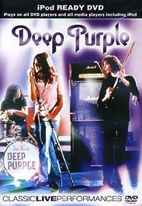 Deep Purple - Classic Live Performances [DVD]