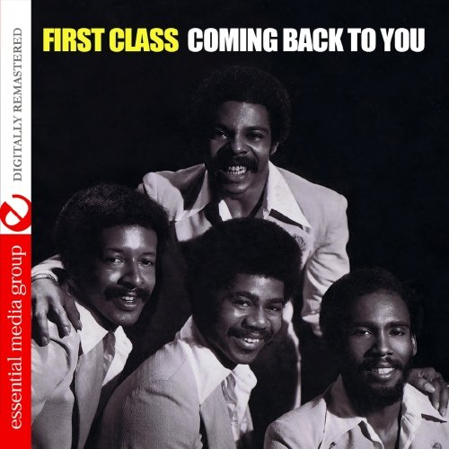 FIRST CLASS - Coming Back To You (Digitally Remastered) - Zortam Music