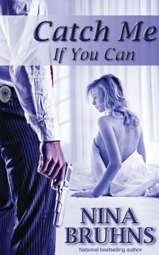 Catch Me If You Can (Romantic suspense, New Orleans Trilogy book 1)