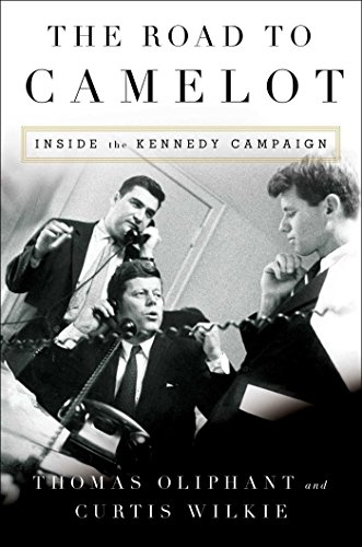 The Road to Camelot: Inside the Kennedy Campaign (Profiles Of Courage By Jfk compare prices)