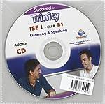 Succeed in Trinity - ISE I - CEFR B1...