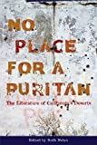 Search : No Place for a Puritan: The Literature of California's Deserts (California Legacy)