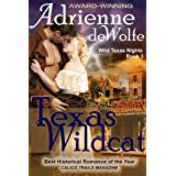 Texas Wildcat (Wild Texas Nights, Book 3)by Adrienne deWolfe