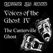 Voices of the Ghost IV: The Canterville Ghost -