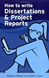 How to Write Dissertations & Project Reports (Smarter Study Guides)