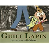 Guili Lapinpar Mo Willems