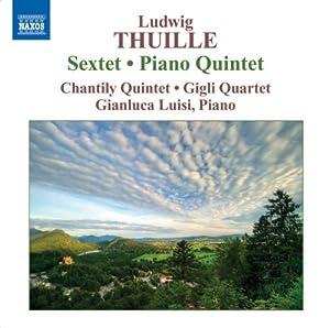 Sextet Op. 6 Piano Quintet Op