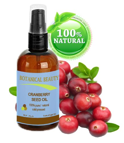 Cranberry Seed Oil 100% Pure / Natural. Cold Pressed / Undiluted. For Face, Hair And Body. 2 Fl.Oz.- 60 Ml. By Botanical Beauty