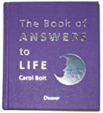 The Book of ANSWERS to LIFE