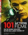 101 Actionfilme: Die Sie sehen sollte...
