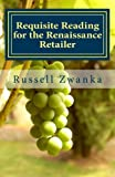 Requisite Reading for the Renaissance Retailer: An Evolution in Retailing