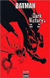 echange, troc Jeph Loeb, Tim Sale, Alex Nikolavitch (Traduction) - Batman Dark Victory, Tome 4 :