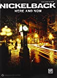 Nickelback -- Here and Now: Authentic Guitar TAB (Guitar Tab (Hal Leonard)) Alfred Publishing Staff