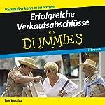 Erfolgreiche Verkaufsabschlüsse für Dummies   Tom Hopkins