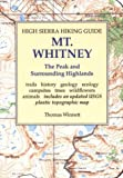Search : High Sierra Hiking Guide to Mt Whitney: The Peak and Surrounding Highlands &#40;High Sierra hiking guide ; 5&#41;