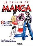 echange, troc Société pour l'étude des techniques mangas - Le Dessin de Manga, tome 8 : Habiller filles et garçons