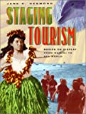 img - for Staging Tourism: Bodies on Display from Waikiki to Sea World book / textbook / text book