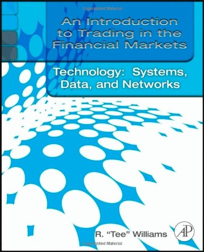 Market Basics Set: An Introduction to Trading in the Financial Markets:  Trading, Markets, Instruments, and Processes