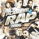 Plan�te Rap 2006 /Vol.2