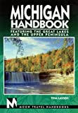 img - for Michigan: Featuring the Great Lakes and the Upper Peninsula (Moon Michigan) book / textbook / text book