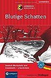 Blutige Schatten: Lernkrimi Deutsch als Fremdsprache (DaF). Wortschatz & Grammatik - Niveau A2