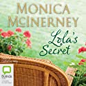 Lola's Secret (       UNABRIDGED) by Monica McInerney Narrated by Catherine Milte
