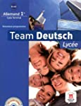 Team Deutsch Lyc�e 1re : B1/B2 - Livr...