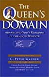 img - for The Queen's Domain: Advancing God's Kingdom in the 40/70 Window (Queen of Heaven) book / textbook / text book