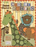 Debbie Mumm Cuddle Quilts for Little Girls and Boys
