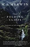 The Folding Cliffs: A Narrative (0375401482) by W.S. Merwin